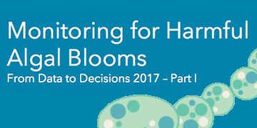 Monitoring for Harmful Algal Blooms: From Data to Decisions | Part 1 of 2