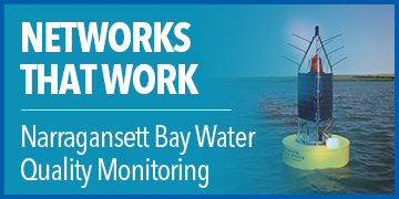 Networks That Work | Narragansett Bay Fixed-Site Monitoring Network