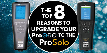 Top 8 Reasons to Upgrade from the ProODO to ProSolo | Dissolved Oxygen Meters