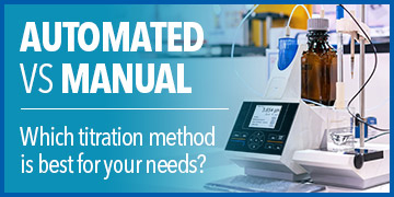 Which is Better - Manual or Automated Titrations?